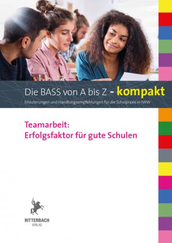 Kompakt: Teamarbeit - Erfolgsfaktor für gute Schulen