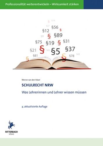 Schulrecht NRW - was Lehrkräfte wissen müssen (4. Aufl.)