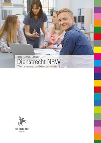 Dienstrecht NRW: Was Lehrerinnen und Lehrer wissen müssen