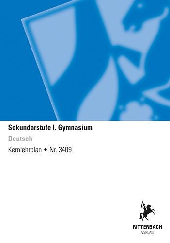 Deutsch - Kernlehrplan, Gymnasium, G9, Sek I