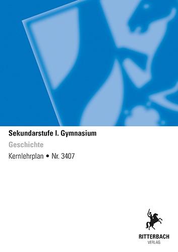 Geschichte - Kernlehrplan, Gymnasium, G9, Sek I