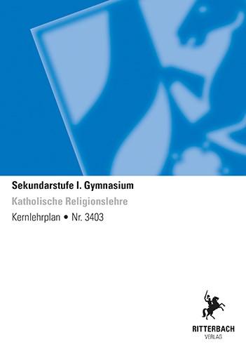 Kath. Religionslehre - Kernlehrplan, Gymnasium, G9, Sek I