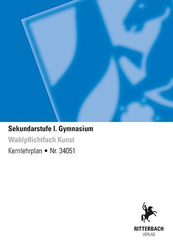 Wahlpflichtfach Kunst - Kernlehrplan, Gymnasium, G9, Sek I