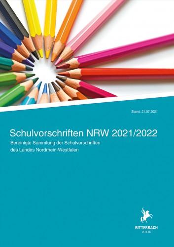 Schulvorschriften NRW 2021/2022