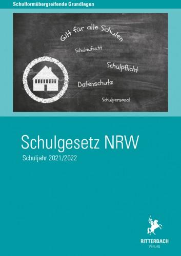 Schulgesetz NRW (Schuljahr 2021/2022)