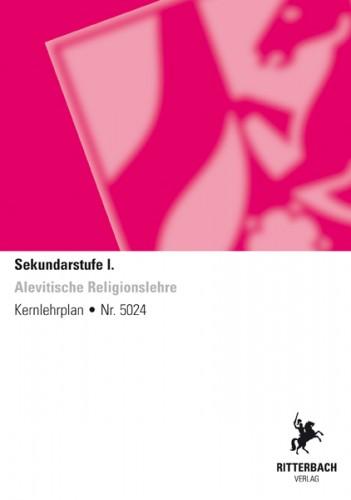 Alevitische Religionslehre - Kernlehrplan, schulformübergr.,Sek I