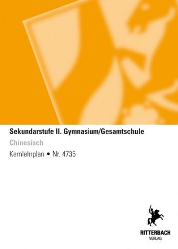 Chinesisch - Kernlehrplan, Gymnasium/Gesamtschule, Sek II