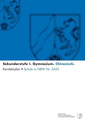 Chinesisch - Kernlehrplan,Gymnasium, G8, Sek I