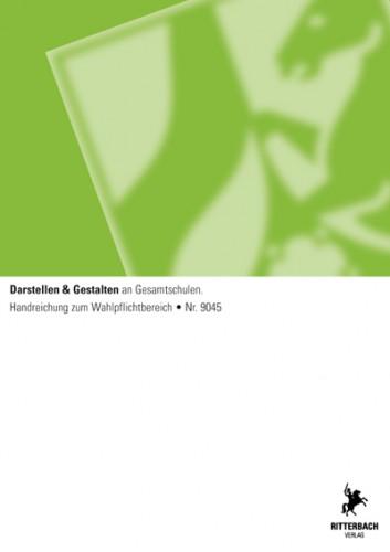 Darstellen & Gestalten - Handreichung, Ges, Wahlpflichtbereich