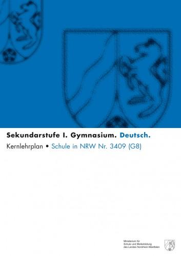 Deutsch - Kernlehrplan, Gymnasium, G8, Sek I