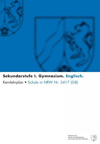 Englisch - Kernlehrplan, Gymnasium, G8, Sek I