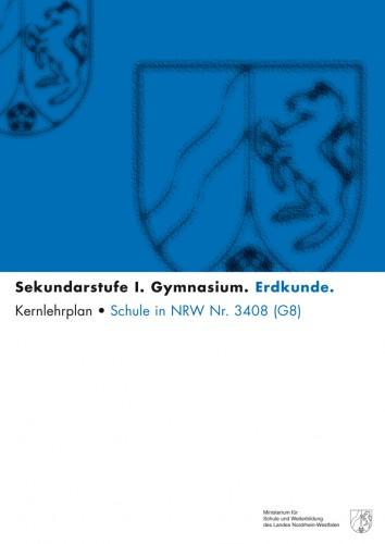 Erdkunde - Kernlehrplan, Gymnasium, G8, Sek I