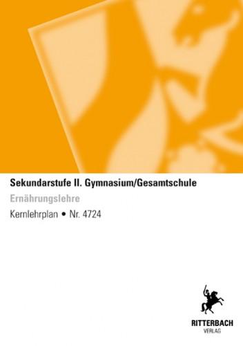 Ernährungslehre - Kernlehrplan, Gymnasium/Gesamtschule, Sek II