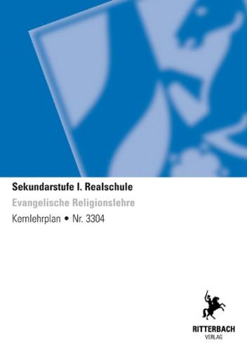 Ev. Religionslehre - Kernlehrplan, Realschule