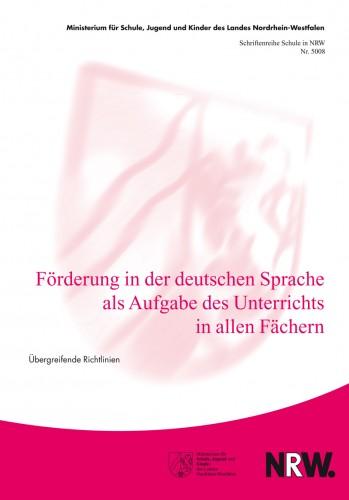 Förderung in der deutschen Sprache als Aufgabe in allen Fächern