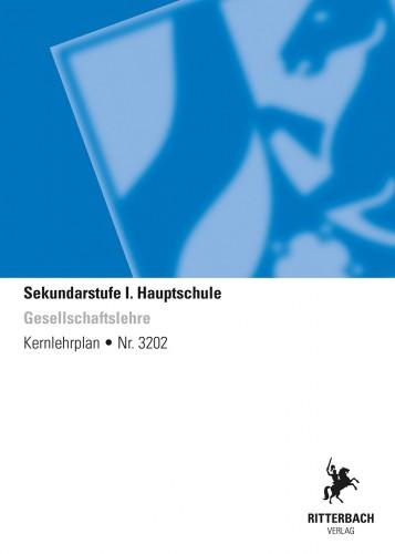 Gesellschaftslehre - Kernlehrplan, Hauptschule