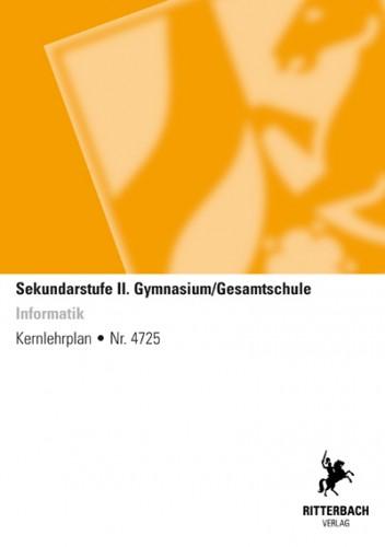 Informatik - Kernlehrplan, Gymnasium/Gesamtschule, Sek II