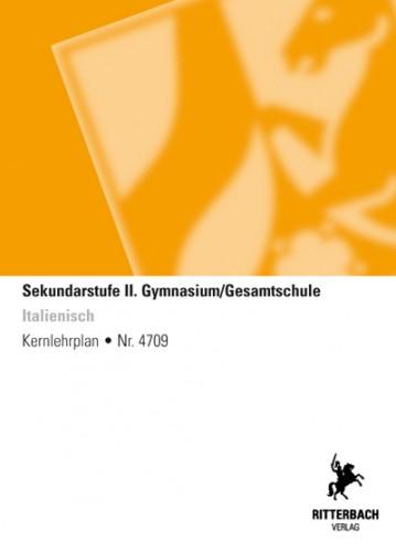 Italienisch - Kernlehrplan, Gymnasium/Gesamtschule, Sek II