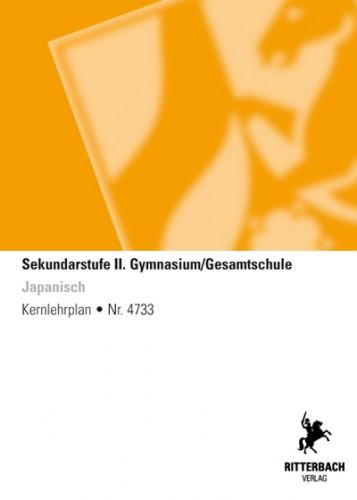 Japanisch - Kernlehrplan, Gymnasium/Gesamtschule, Sek II