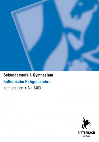 Kath. Religionslehre - Kernlehrplan, Gymnasium, G8, Sek I