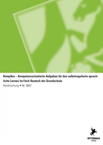 Kompetenzorientierte Aufgaben (KompAss)- Deutsch, GS