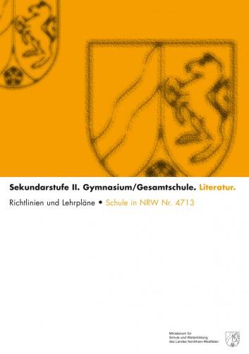 Literatur - Kernlehrplan, Gymnasium/Gesamtschule, Sek II