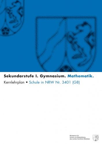 Mathematik - Kernlehrplan, Gymnasium, G8, Sek I