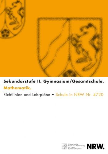 Mathematik - Kernlehrplan, Gymnasium/Gesamtschule, Sek II