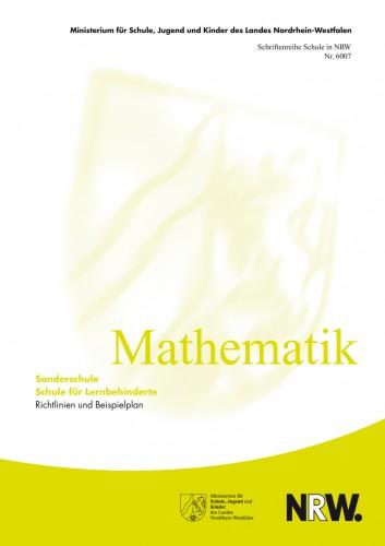 Mathematik - Schule für Lernbehinderte. Richtlinien/Beispielplan