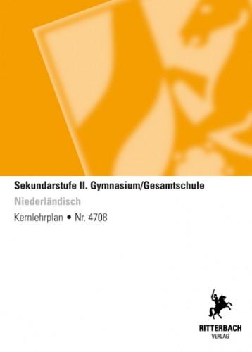 Niederländisch - Kernlehrplan, Gymnasium/Gesamtschule, Sek II