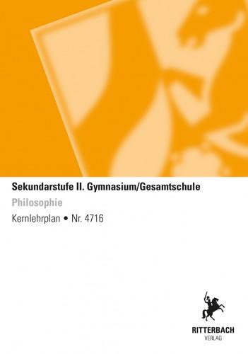 Philosophie - Kernlehrplan, Gymnasium/Gesamtschule, Sek II