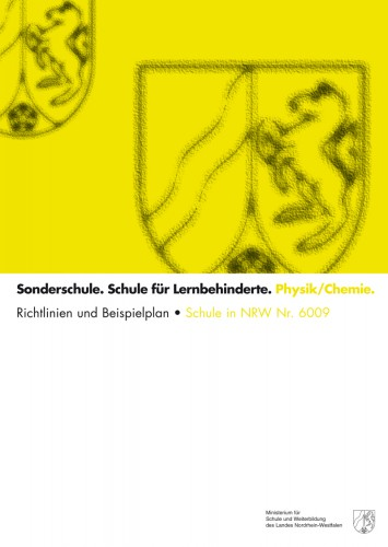 Physik/Chemie - Schule für Lernbehinderte. Richtlinien und Beispi