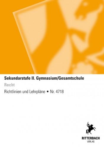 Recht - Kernlehrplan, Gymnasium/Gesamtschule, Sek II