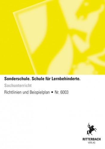 Sachuntericht - Schule für Lernbehinderte, Lernstufe1+2., Richtl.