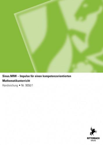 Sinus.NRW-Impulse für einen kompetenzor. Mathematikunterricht