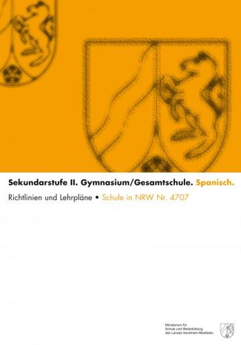 Spanisch - Kernlehrplan, Gymnasium/Gesamtschule, Sek II