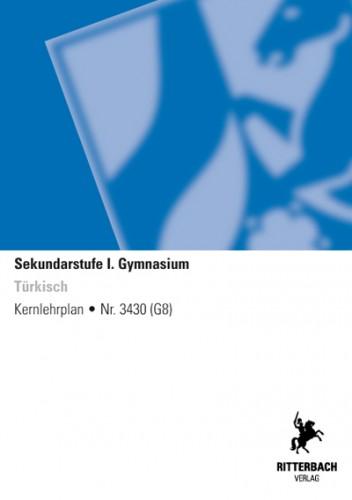 Türkisch - Kernlehrplan, Gymnasium, G8, Sek I