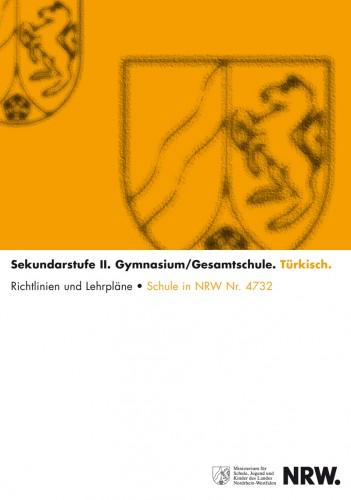 Türkisch - Kernlehrplan, Gymnasium/Gesamtschule, Sek II