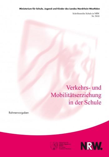 Verkehrs- und Mobilitätserziehung in der Schule